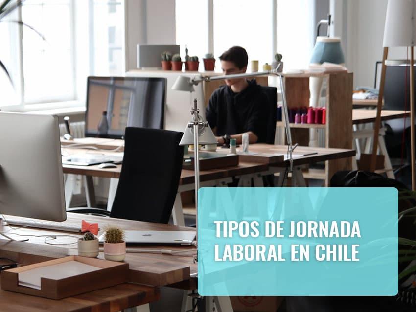 Tipos de jornada laboral en Chile 2020