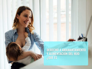 Derecho a amamantamiento y alimentación del hijo
