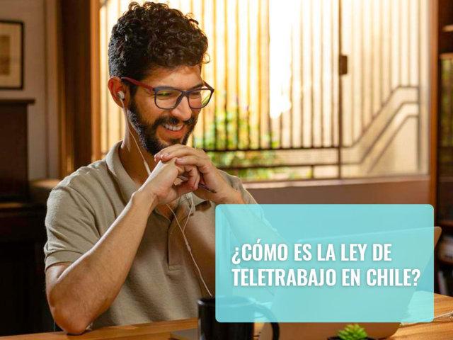 Cómo es la ley de teletrabajo en Chile