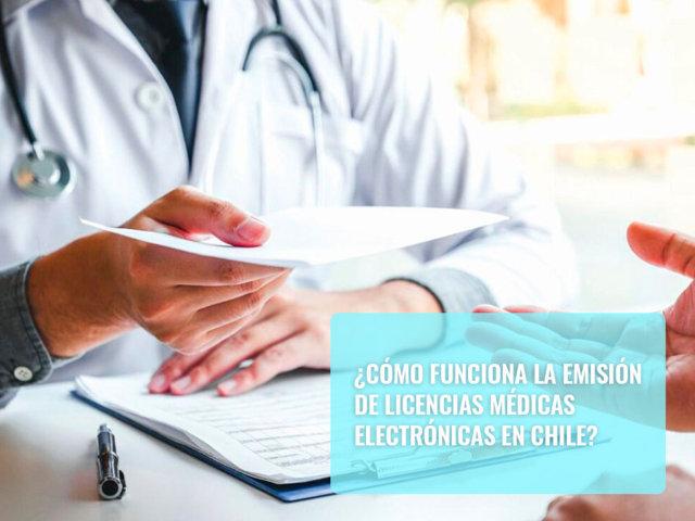 Cómo funciona la emisión de licencias médicas electrónicas en Chile